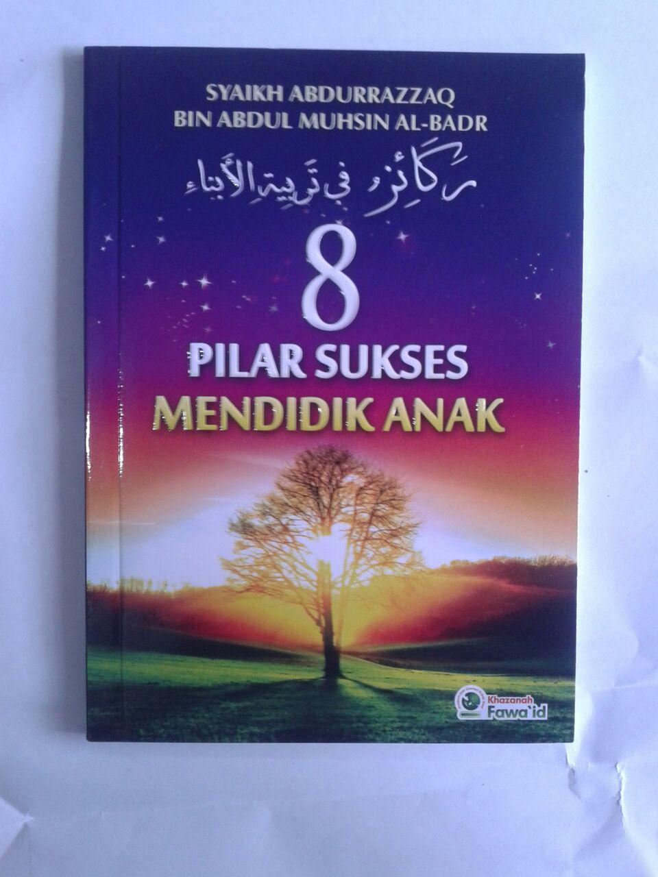 Buku 8 Pilar Sukses Mendidik Anak cover 2