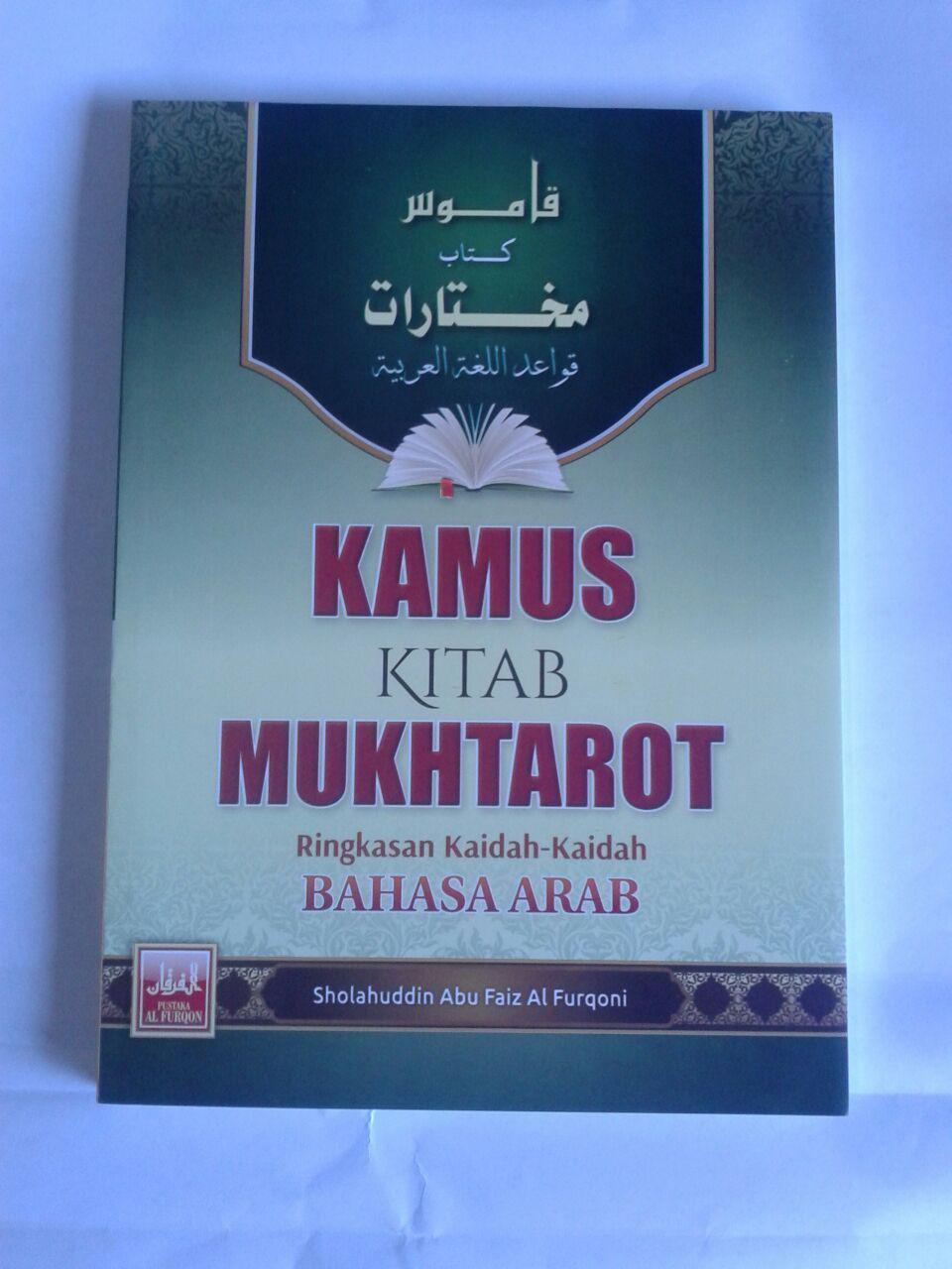 Buku Kamus Kitab Mukhtarot Ringkasan Kaidah Bahasa Arab cover 2