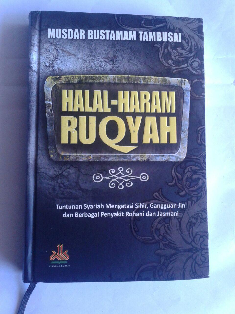 Buku Halal Haram Ruqyah Tuntunan Syariah Mengatasi Sihir cover 2