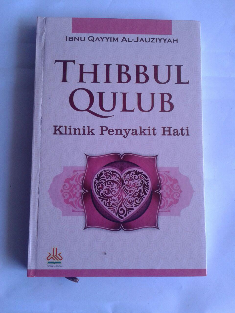 Buku Thibbul Qulub Klinik Penyakit Hati cover 2