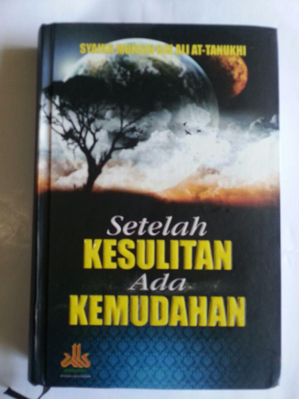 Buku Setelah Kesulitan Ada Kemudahan