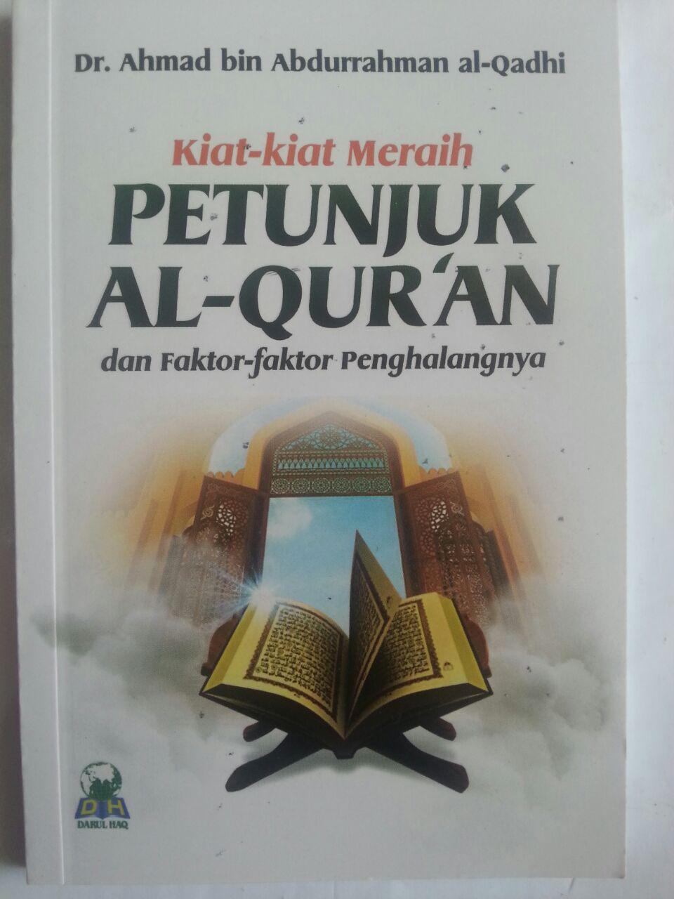 Buku Kiat-Kiat Meraih Petunjuk Al-Qur'an Dan Faktor Penghalang cover 2