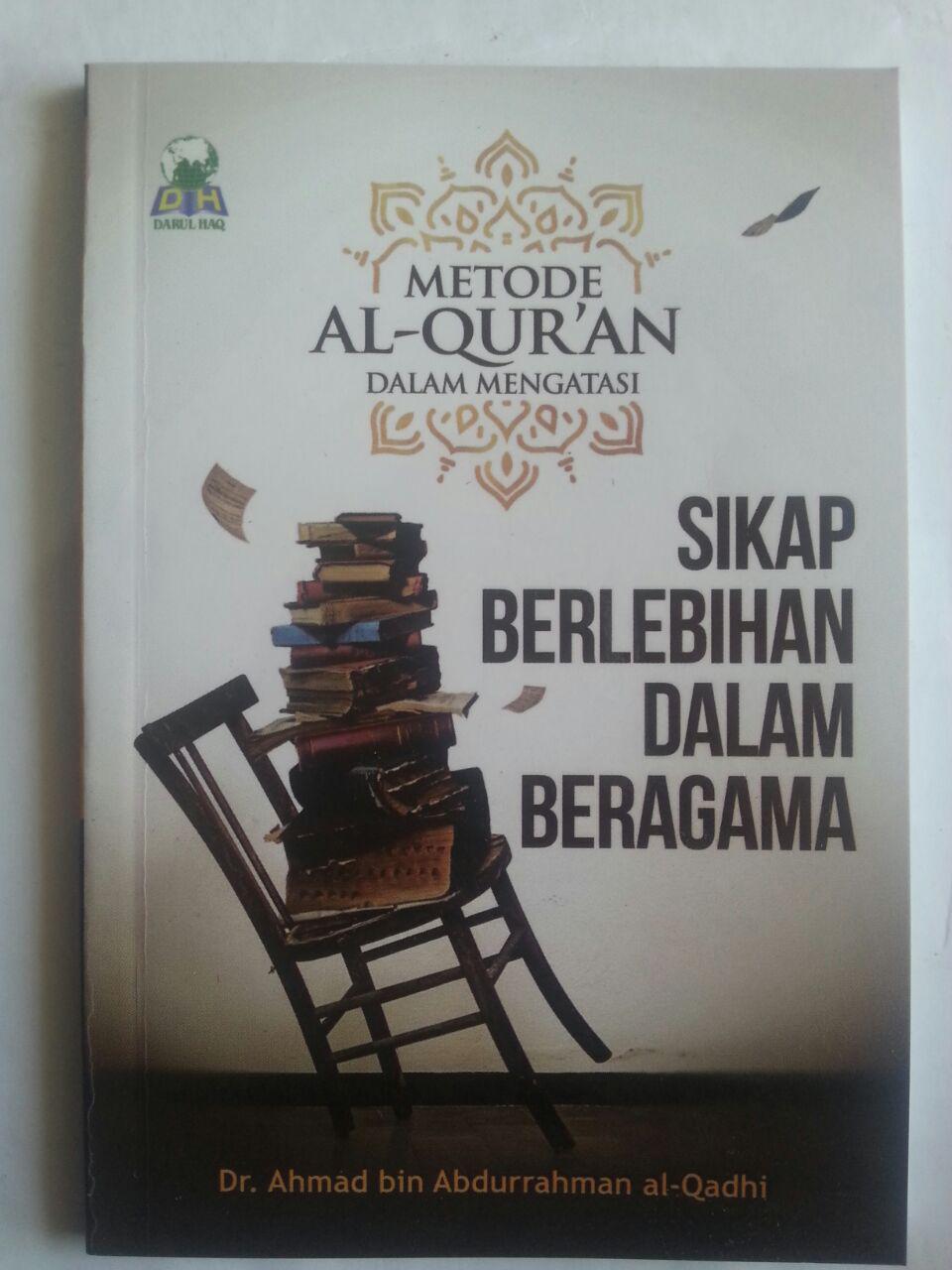 Buku Metode Al-Qur'an Dalam Mengatasi Sikap Berlebihan Dalam Agama cover 2