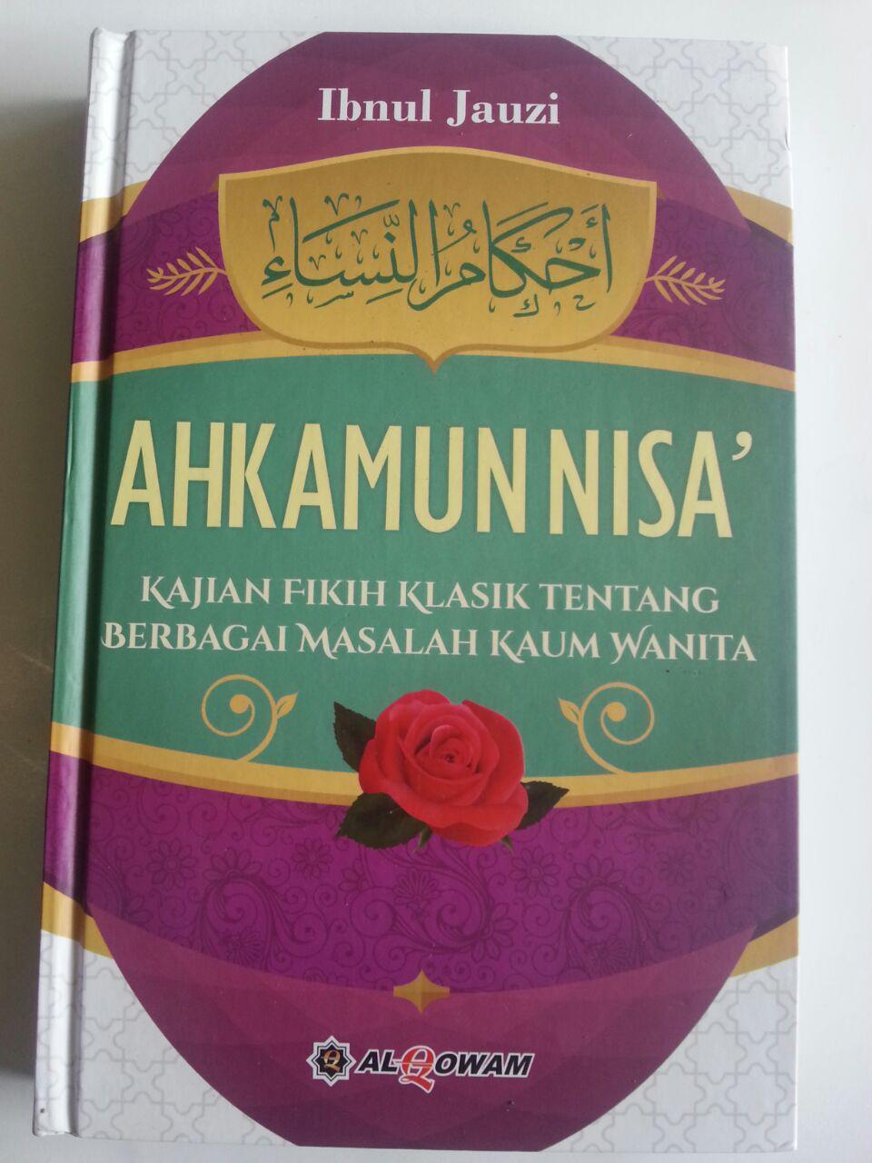 Buku Ahkamun Nisa Kajian Fikih Klasik Berbagai Masalah Kaum Wanita cover 2