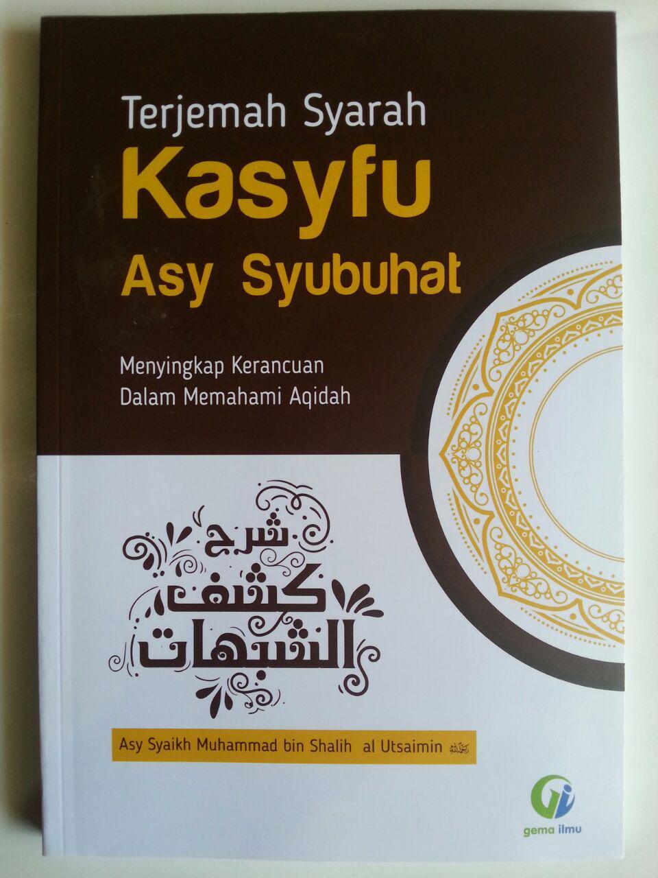 Buku Terjemah Syarah Kasyfu Asy Syubuhat Kerancuan Aqidah cover 2