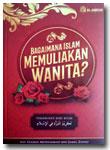 Buku-Bagaimana-Islam-Memuli