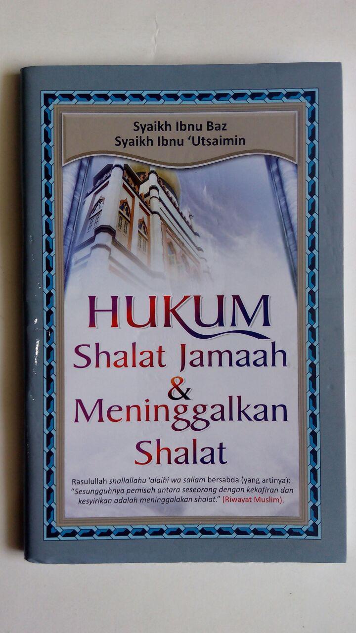Buku Saku Shalat Jamaah Dan Meninggalkan Shalat cover