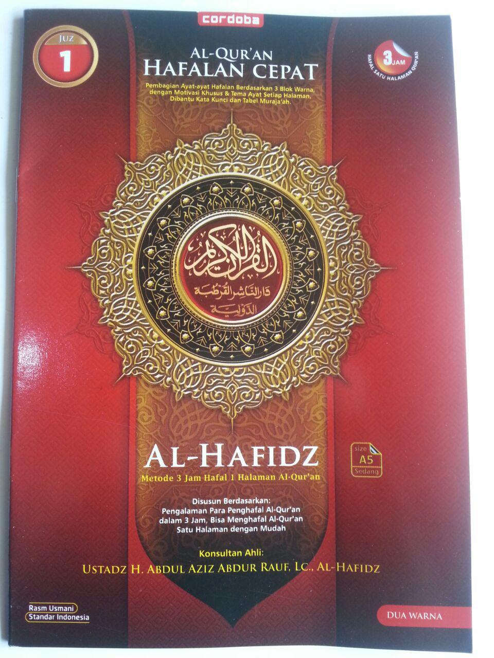 Al-Qur'an Hafalan Al-Hafidz Metode 3 jam Hafal 1 Halaman Per Juz cover 2