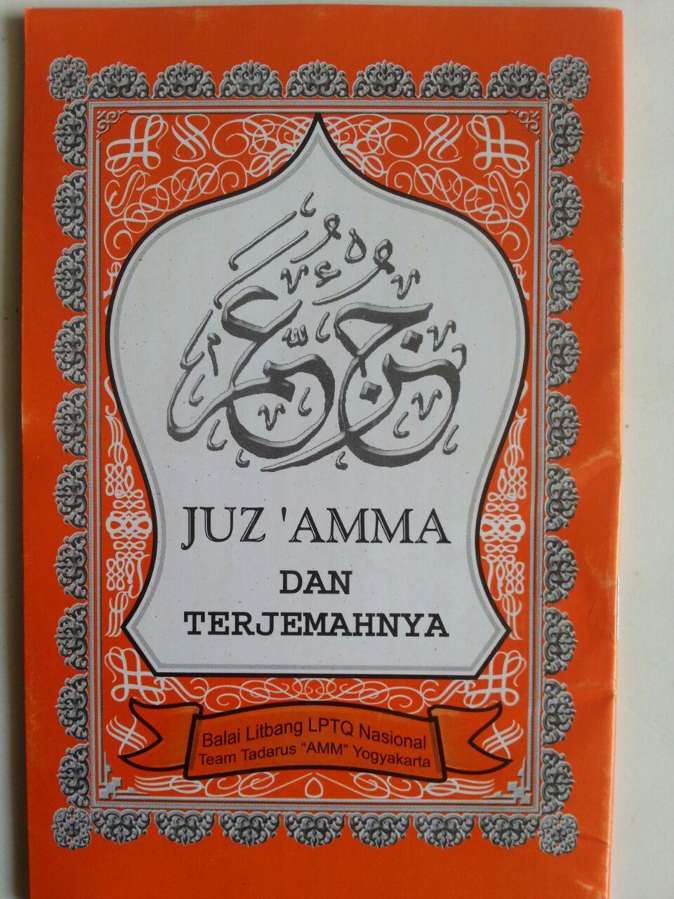 Al-Qur'an Juz Amma Dan Terjemahnya Ukuran A6 cover
