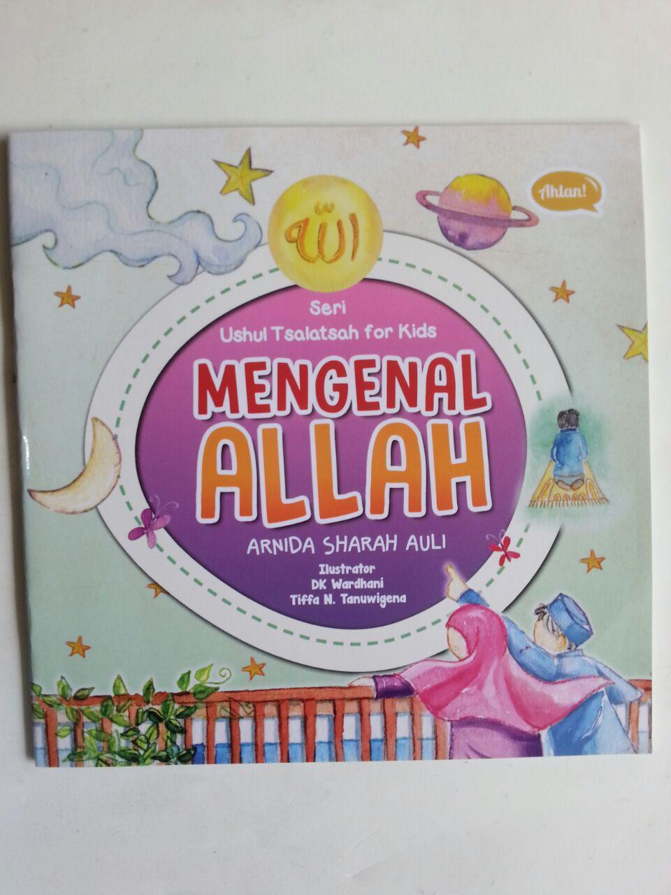 Buku Anak Seri Ushul Tsalatsah For Kids Mengenal Allah cover
