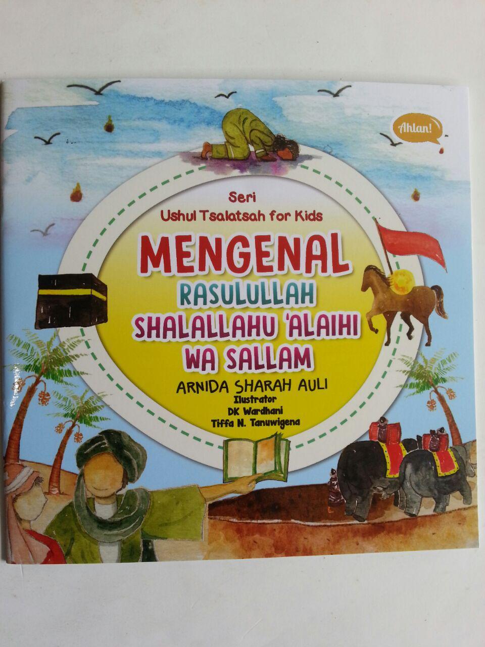 Buku Anak Seri Ushul Tsalatsah For Kids Mengenal Rasulullah cover