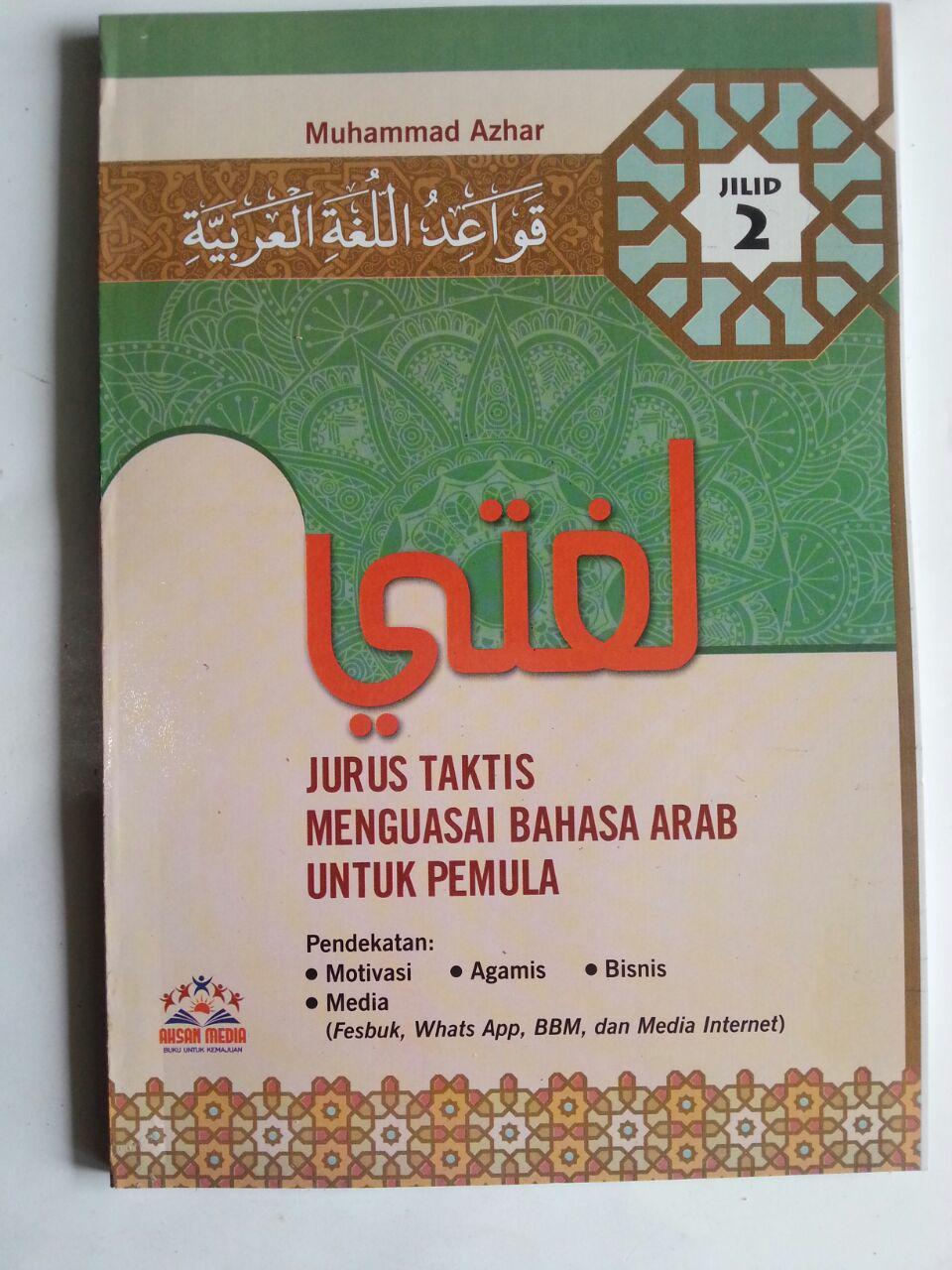 Buku Lughoti Jurus Taktis Menguasai Bahasa Arab Untuk Pemula 2 cover 2