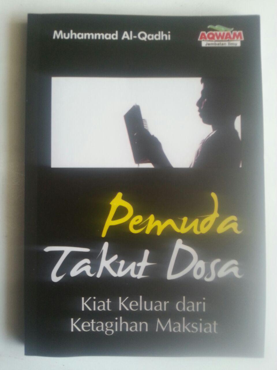 Buku Pemuda Takut Dosa Kiat Keluar Dari Ketagihan Maksiat cover 2