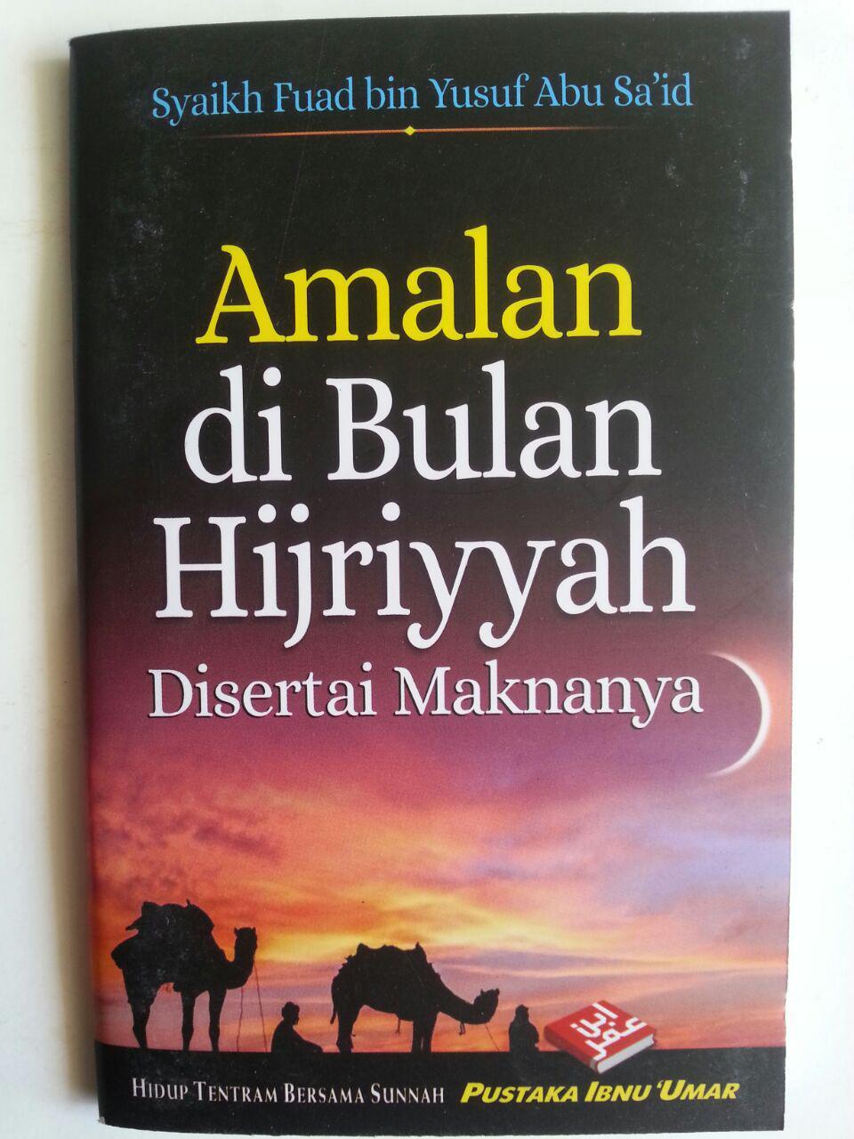 Buku Saku Amalan Di Bulan Hijriyyah Disertai Maknanya cover 2