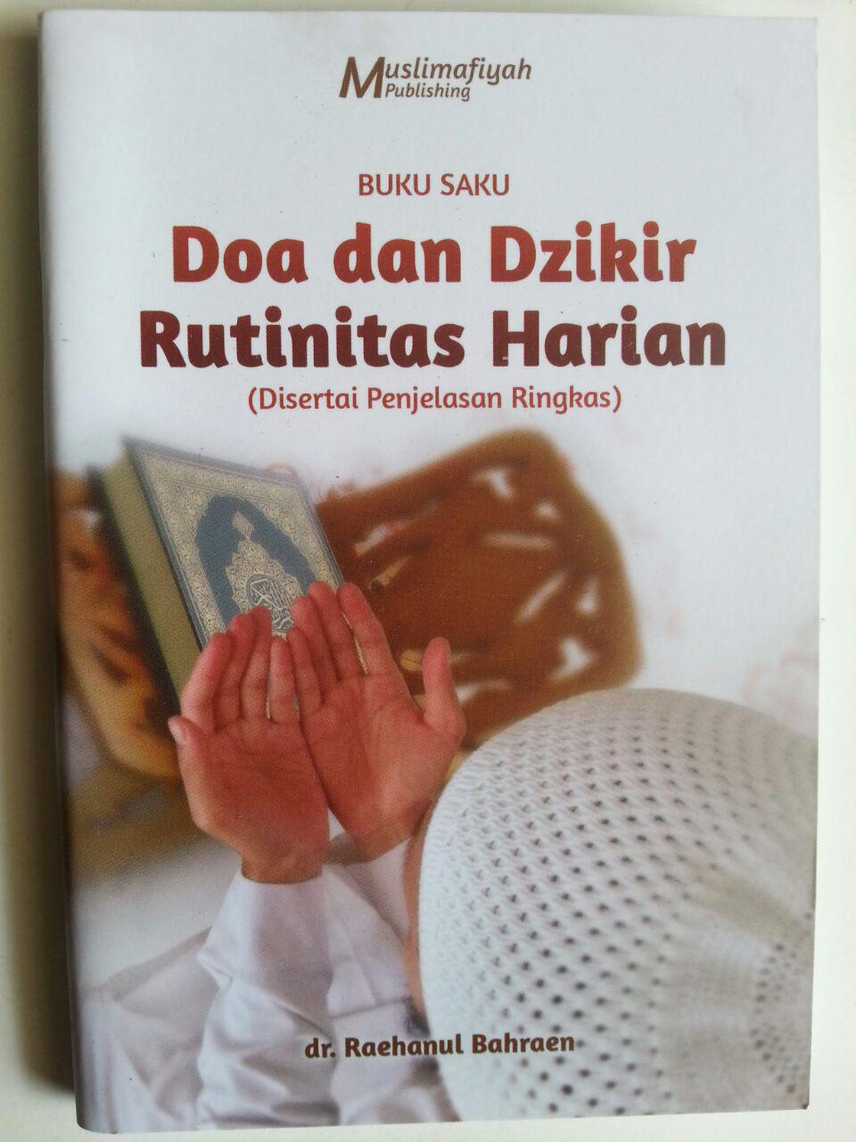 Buku Saku Doa Dan Dzikir Rutinitas Harian Disertai Penjelasan Ringkas cover 2