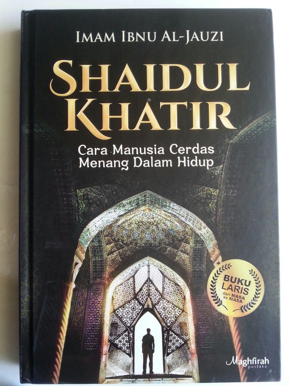 Buku Shaidul Khatir Cara Manusia Cerdas Menang Dalam Hidup cover 2