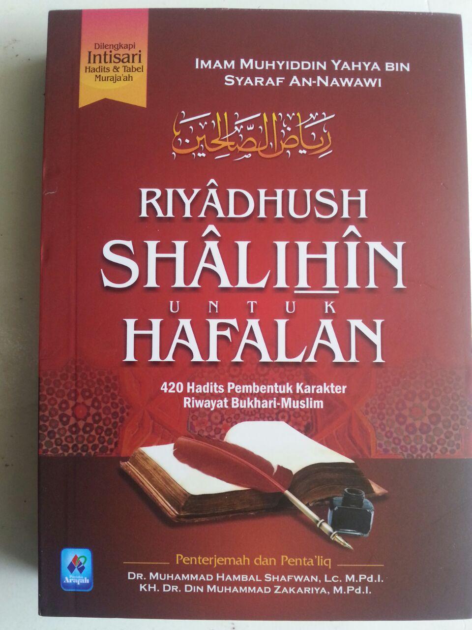 Buku Riyadhus Shalihin Untuk Hafalan 420 Hadits Pembentuk Karakter cover 2