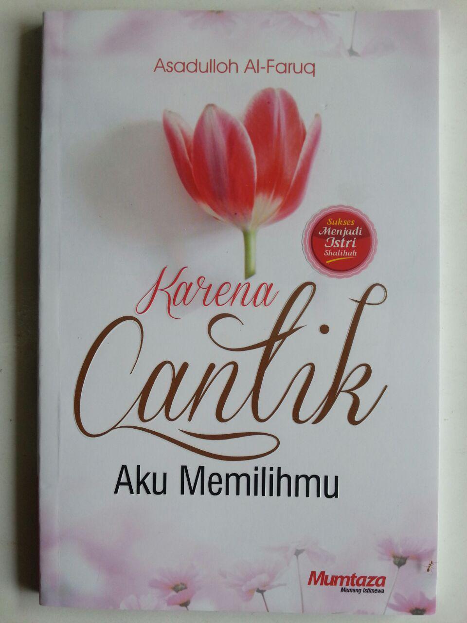 Buku Karena Cantik Aku Memilihmu Sukses Menjadi Istri Shalihah cover 2