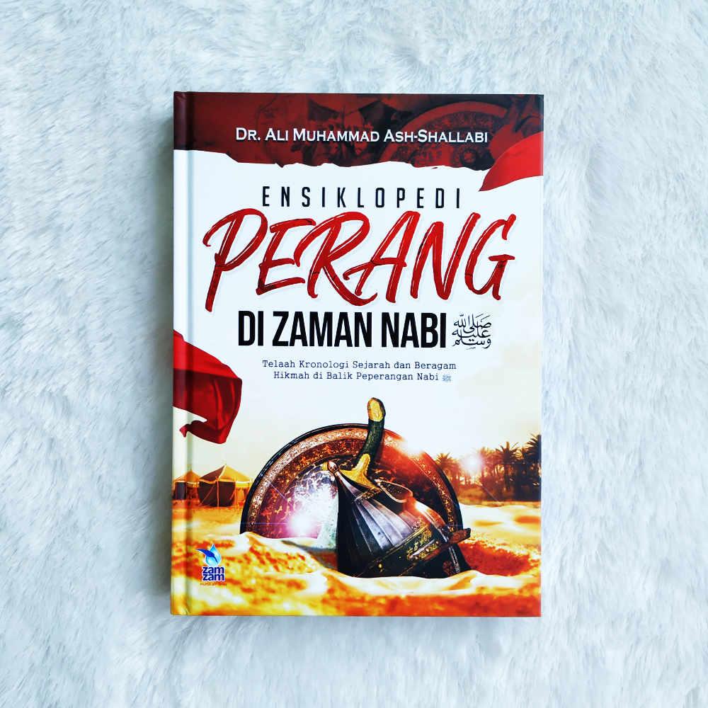 Buku Ensiklopedi Perang Di Zaman Nabi Kronologi Sejarah Dan Hikmah - 01