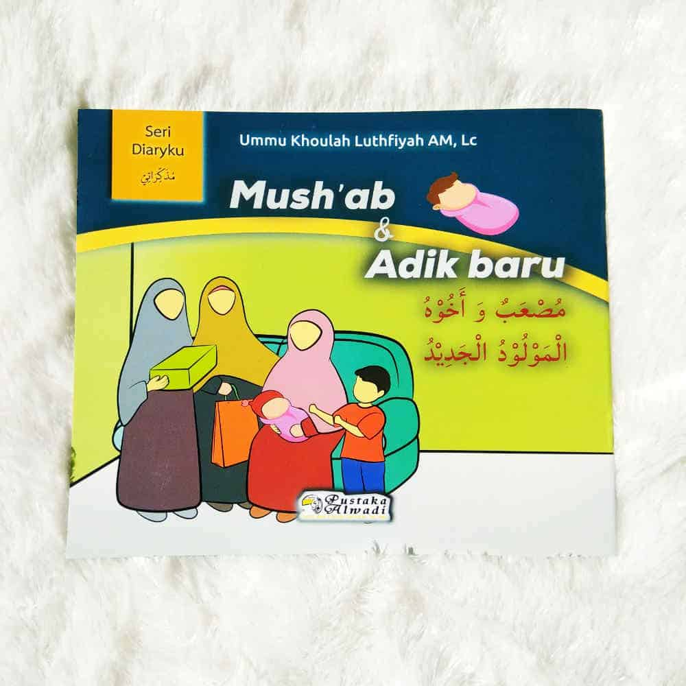 Buku Anak Bilingual Indonesia-Arab Mush'ab Dan Adik Baru