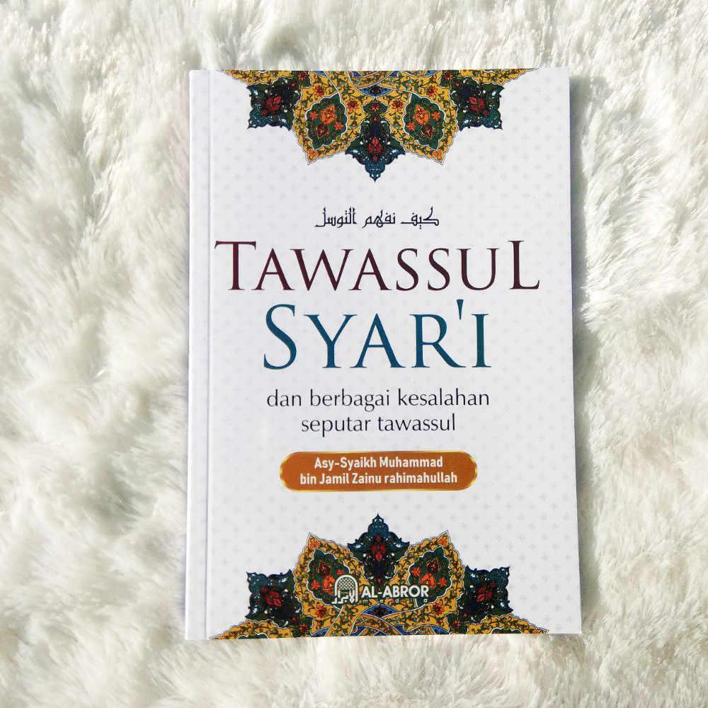 Buku Tawassul Syar'i Dan Berbagai Kesalahan Seputarnya 1