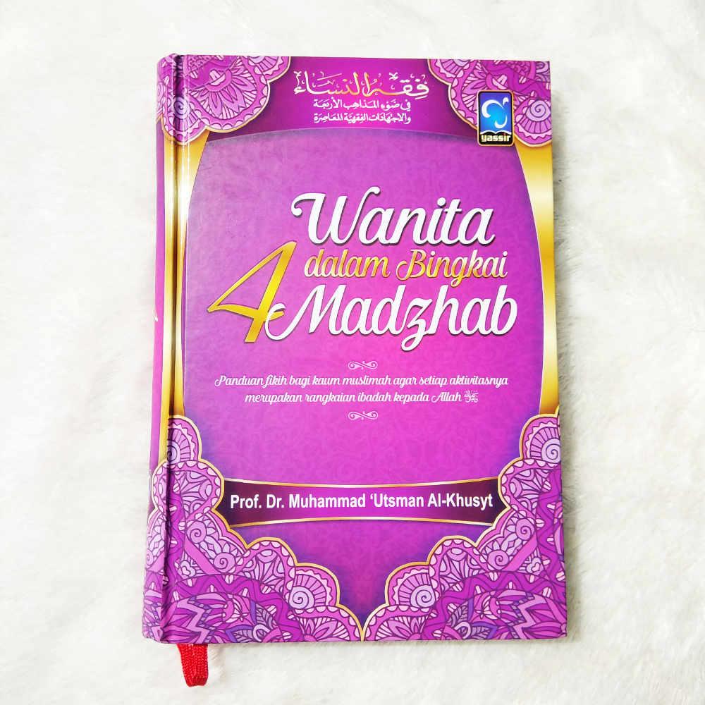 Buku Wanita Dalam Bingkai 4 Madzhab Panduan Fikih Wanita 1