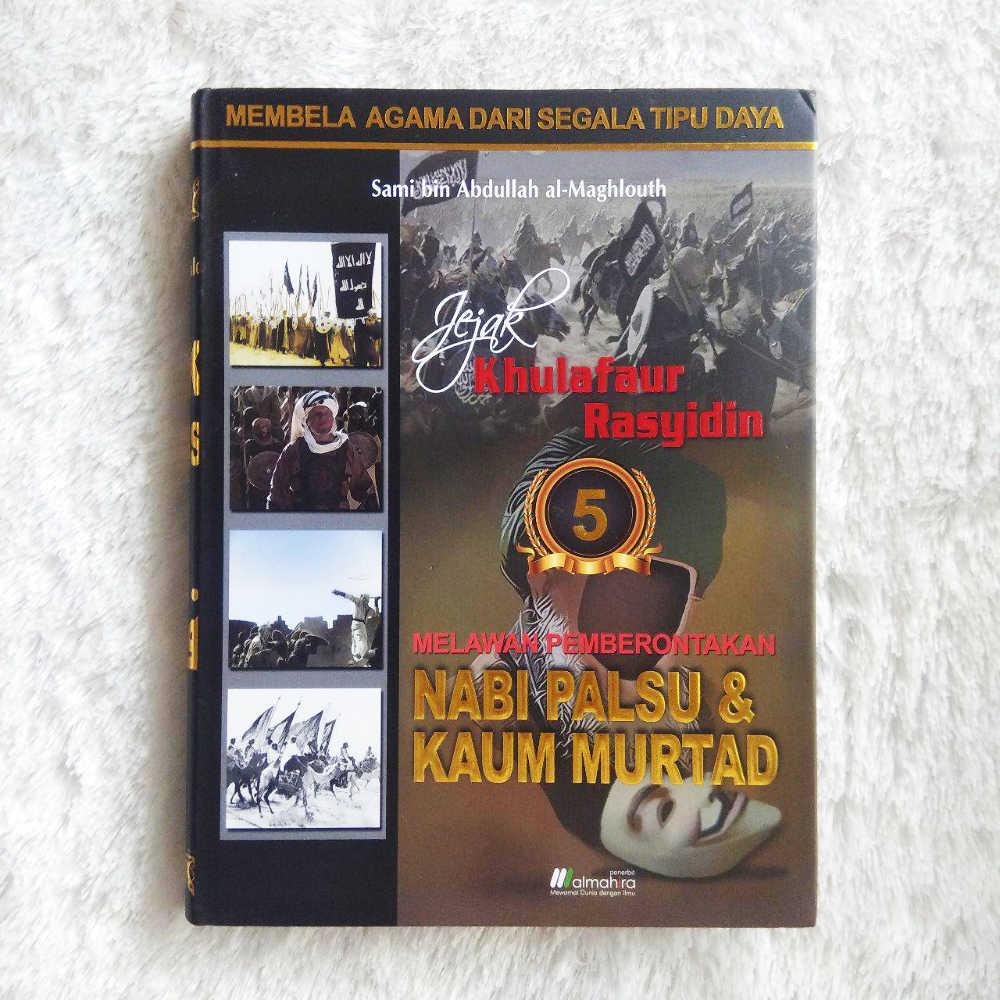Buku Jejak Khulafaur Rasyidin Melawan Pemberontakan Nabi Palsu 1