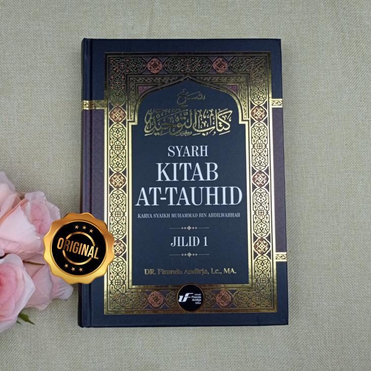 Buku Syarh Kitab Tauhid 1 Set 3 Jilid Ustadz Firanda