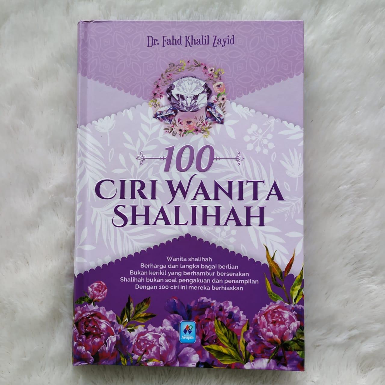 Buku 100 Ciri Wanita Shalihah Wanita Berharga Dan Langka