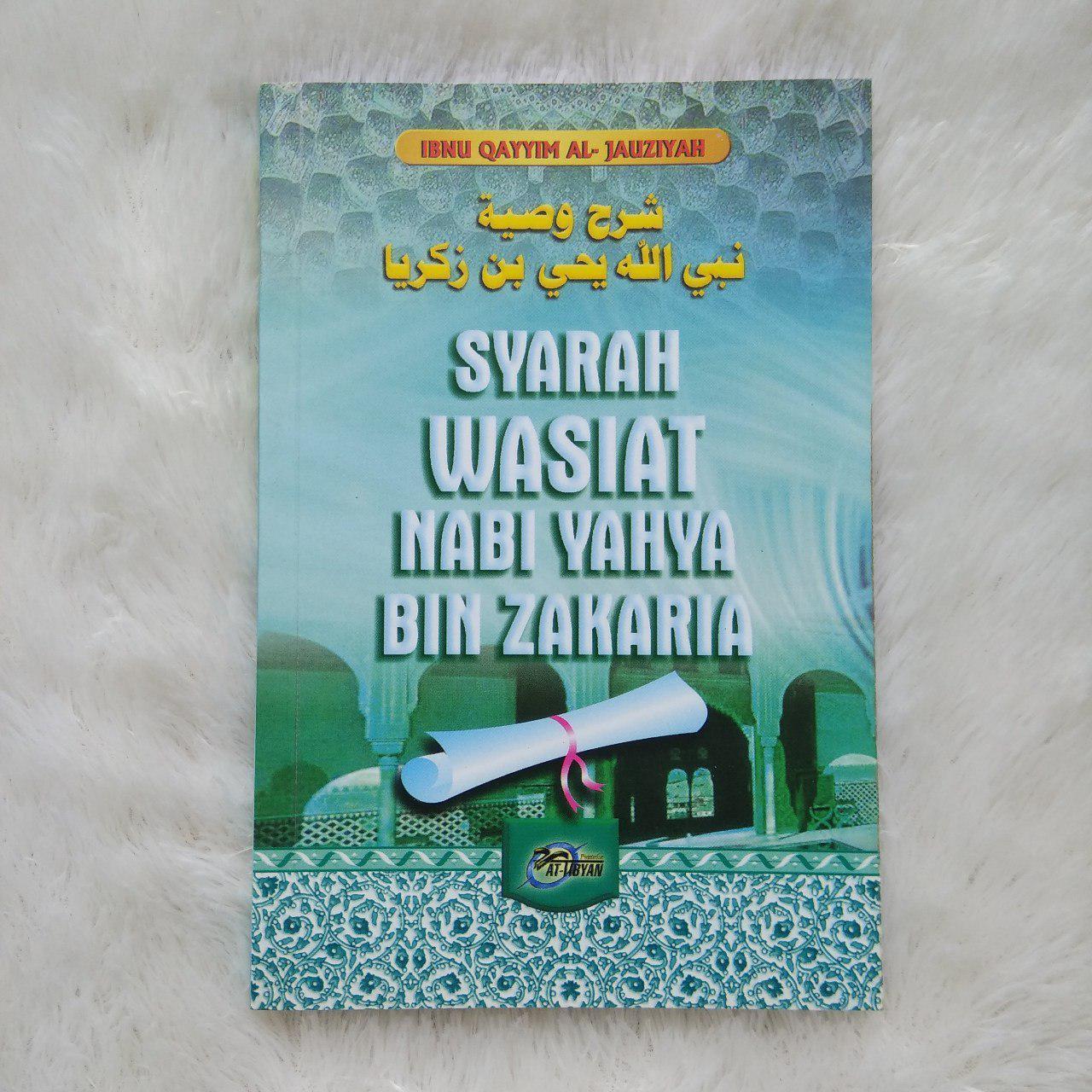 Buku Syarah Wasiat Nabi Yahya Bin Zakaria