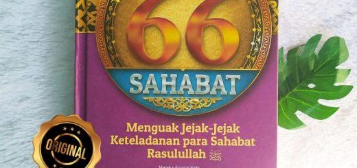 Buku Pesona 66 Sahabat Jejak Keteladanan Para Sahabat