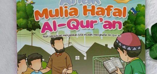 Buku Anak Mulia Hafal Al-Qur'an Niat Kuat Mudah Menjadikan Mudah