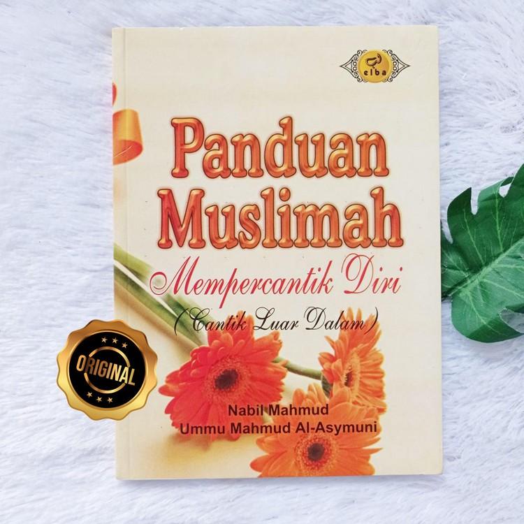 Buku Panduan Muslimah Mempercantik DIri Rahasia Cantik Luar Dalam