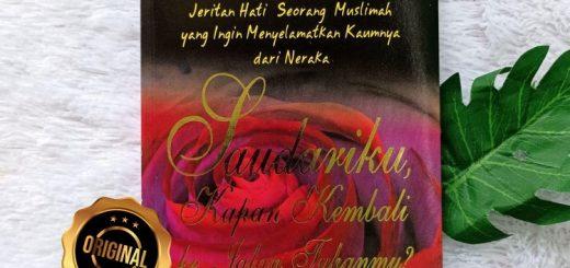 Buku Saudariku Kapan Kembali Ke Jalan Tuhanmu Jeritan Hati Muslimah