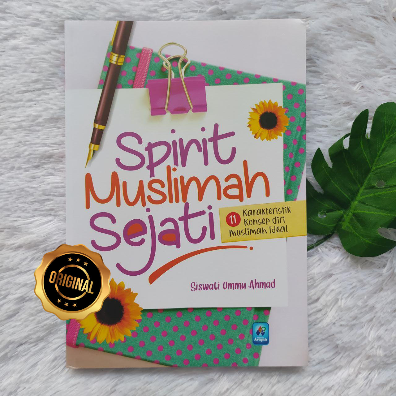 Buku Spirit Muslimah Sejati 11 Karakteristik Muslimah Ideal