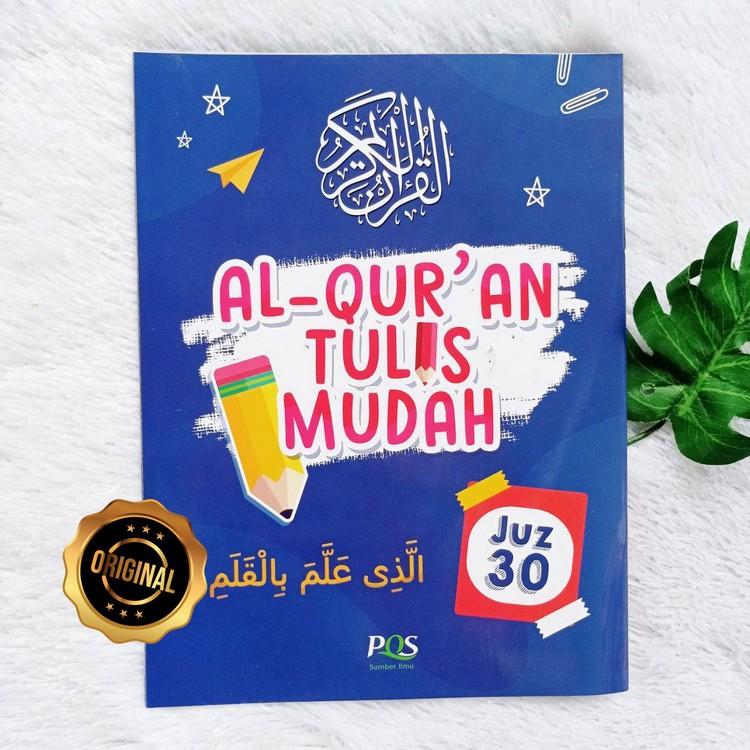 Al-Qur'an Tulis Mudah Juz 30