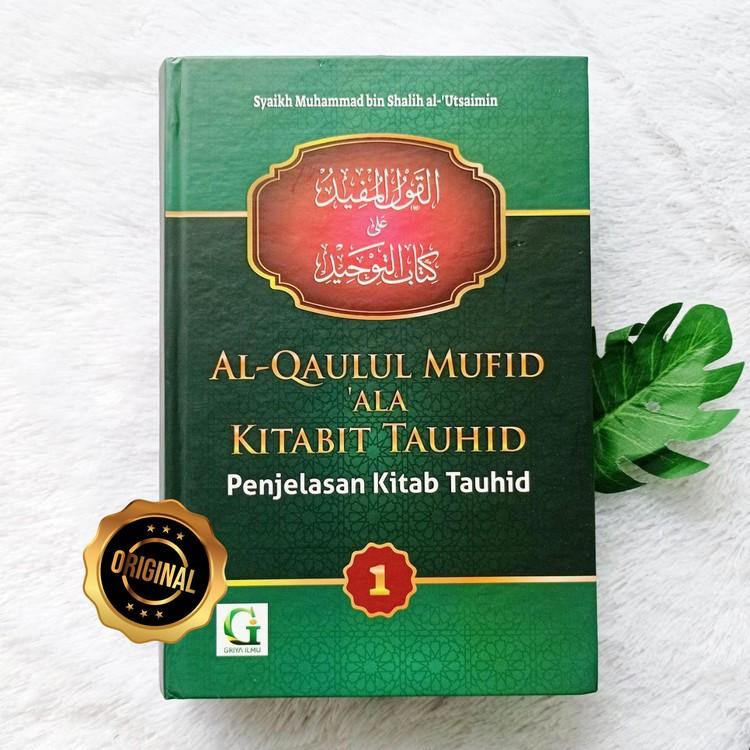 Buku Al-Qaulul Mufid Penjelasan Kitab Tauhid 2 Jilid 1 - Toko-muslimcom