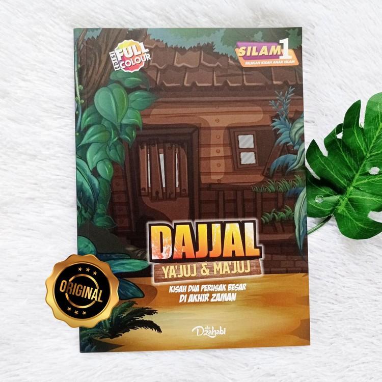 Buku Anak Dajjal Ya'juj Dan Ma'juj Kisah Dua Perusak Besar Akhir Zaman