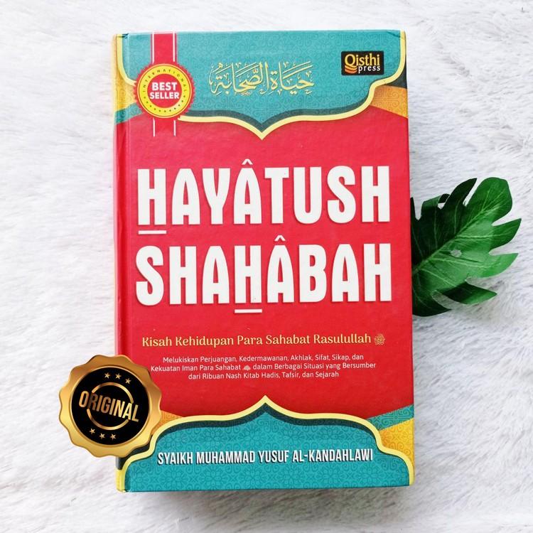 Buku Hayatus Shahabah Kisah Kehidupan Para Sahabat Rasulullah