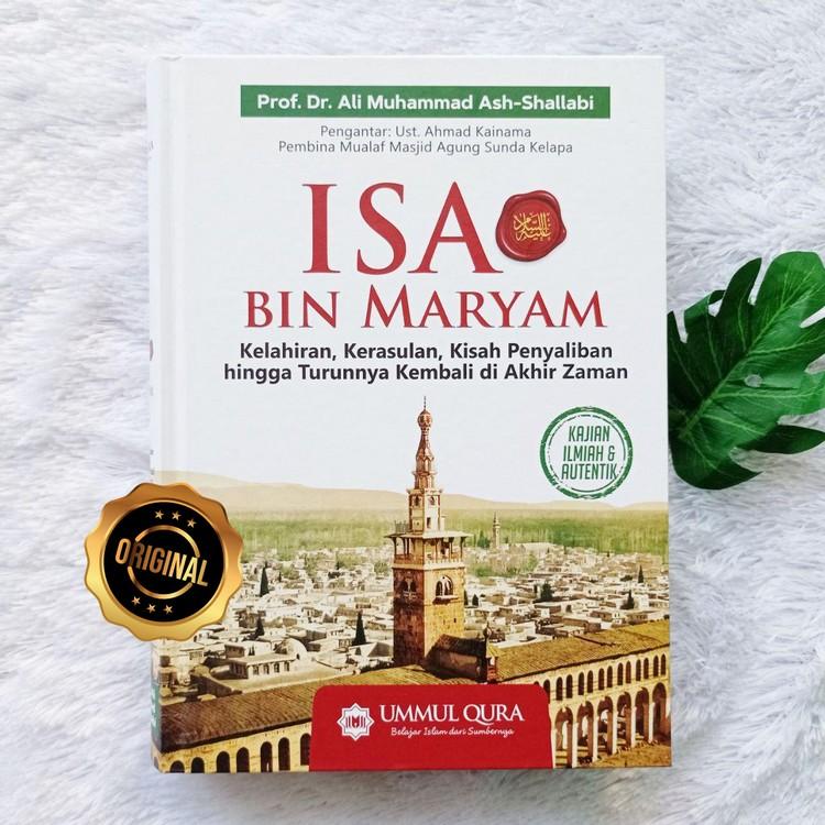 Buku Isa Bin Maryam Kelahiran Kerasulan Penyaliban Hingga Akhir Zaman