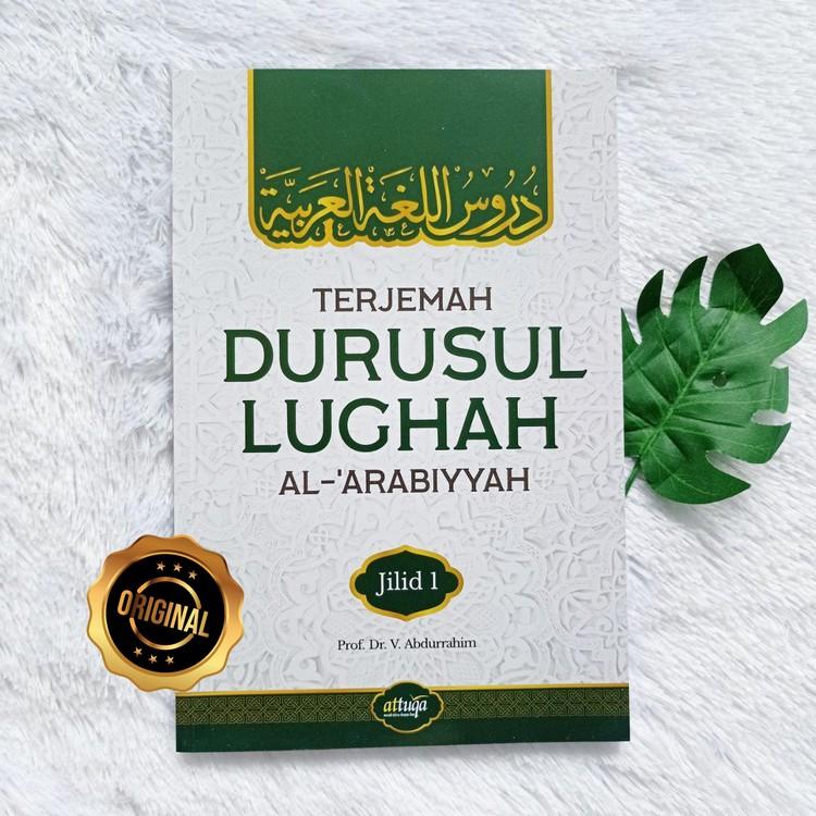 Buku Terjemah Durusul Lughah Al-Arabiyyah