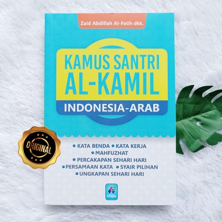 Buku Kamus Santri Al-Kamil Indonesia-Arab Kata Benda Percakapan Syair