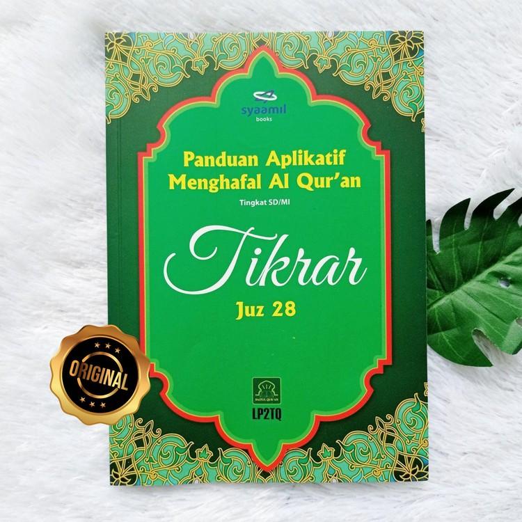 Buku Panduan Aplikatif Menghafal Al Qur'an Tikrar Juz 28