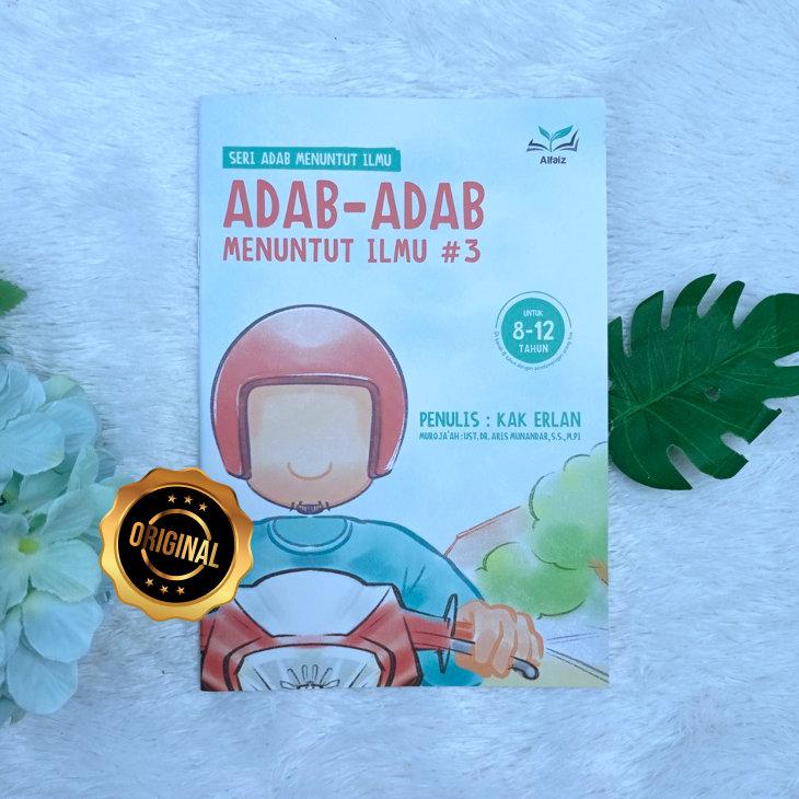 Buku Anak Serial Adab Menuntut Ilmu Jilid 3