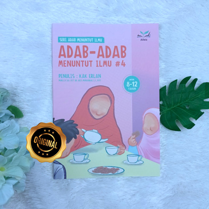 Buku Anak Serial Adab Menuntut Ilmu Jilid 4
