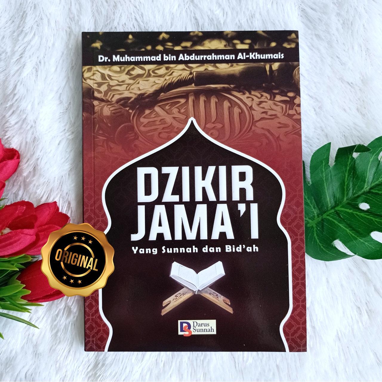 Buku Dzikir Jama'i Yang Sunnah Dan Bid'ah