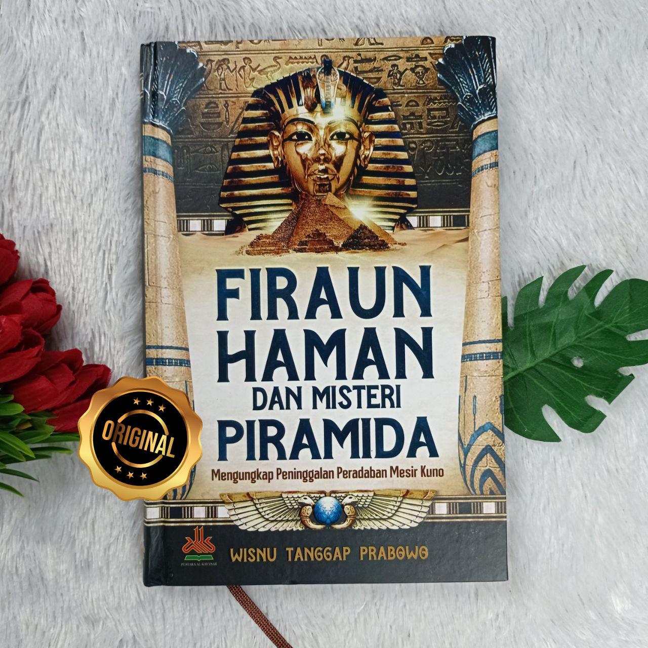 Buku Firaun Haman Dan Misteri Piramida Peninggalan Mesir Kuno