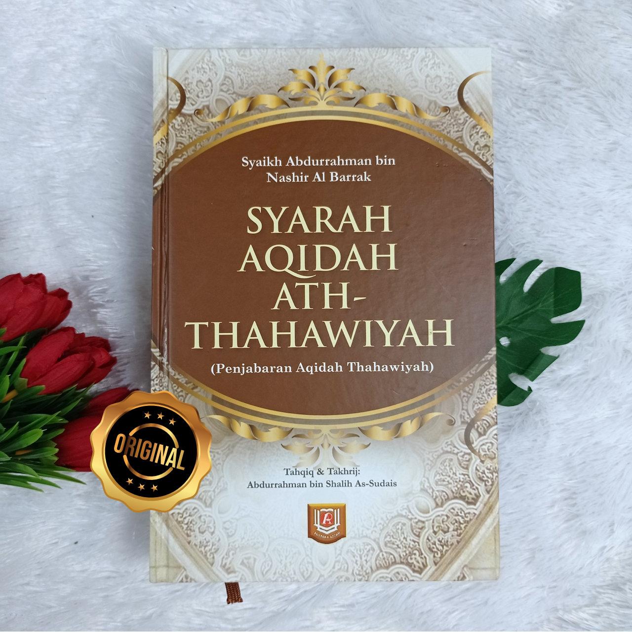 Buku Syarah Aqidah Ath-Thahawiyah Penjabaran Lengkap