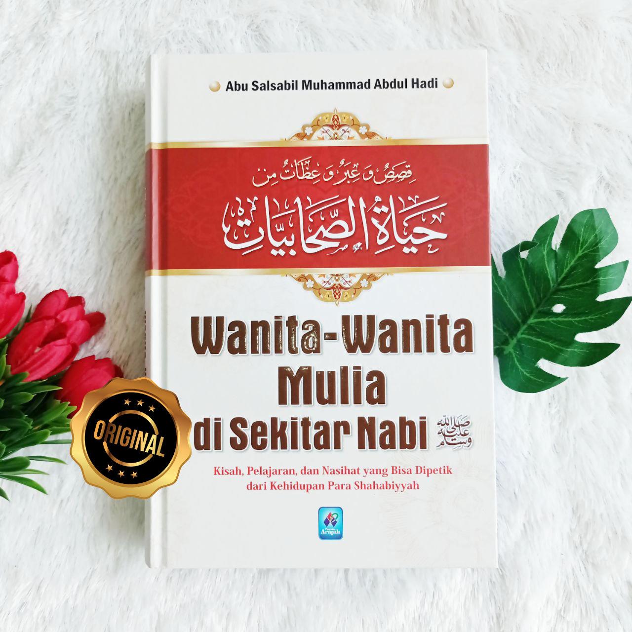 Buku Wanita-Wanita Mulia Di Sekitar Nabi Kisah Pelajaran Nasihat