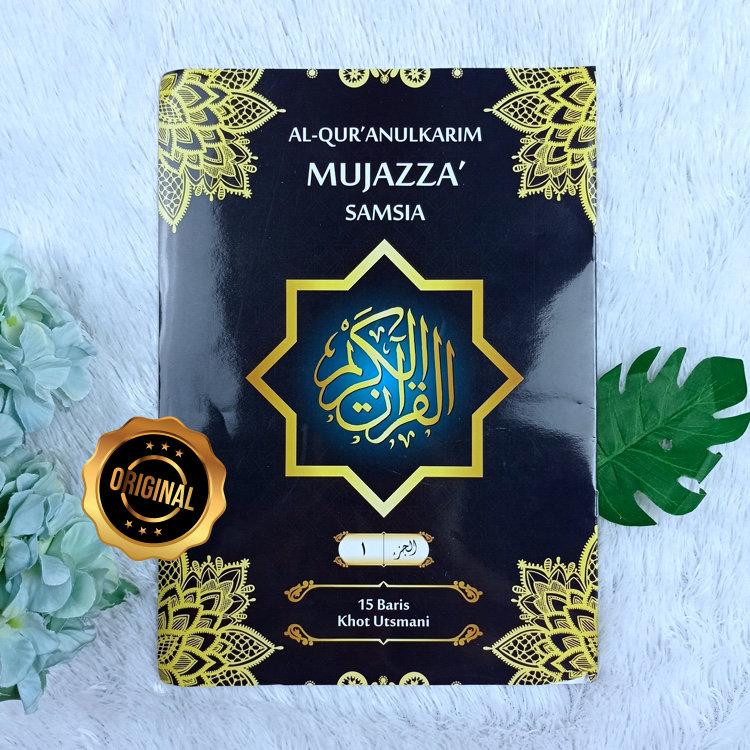 Al-Qur'an Mushaf Mujazza Samsia Per Juz 15 Baris Khot Utsmani Ukuran A4